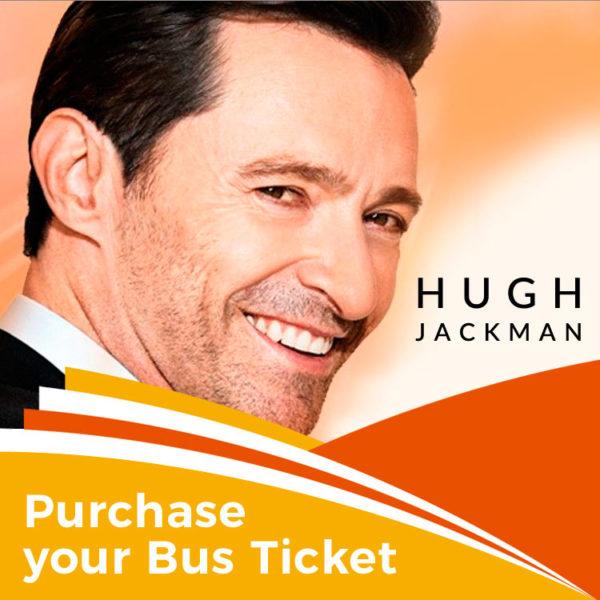 Bus to Hugh Jackman concert