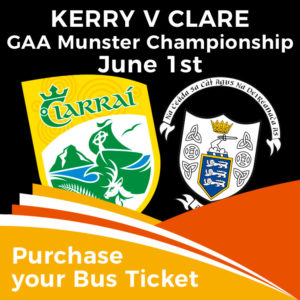 Bus to Kerry v Clare Munster GAA Championship